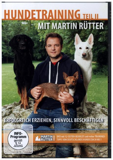 Hundetraining mit Martin Rütter Teil II - erfolgreich erziehen, sinnvoll beschäftigen als DVD