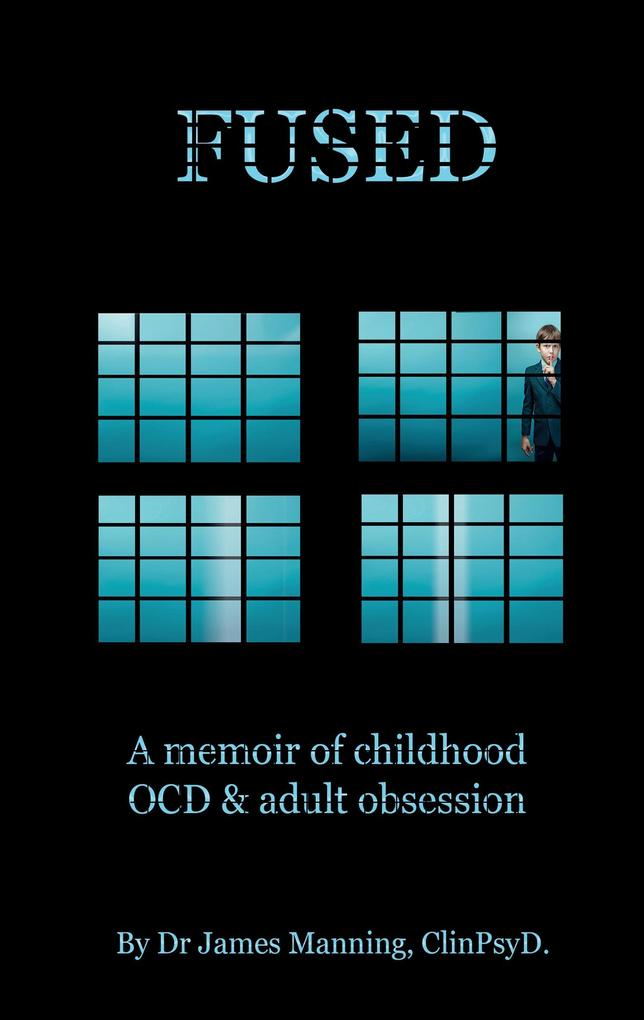 Fused: A Memoir of Childhood Ocd and Adult Obsession als Buch (gebunden)