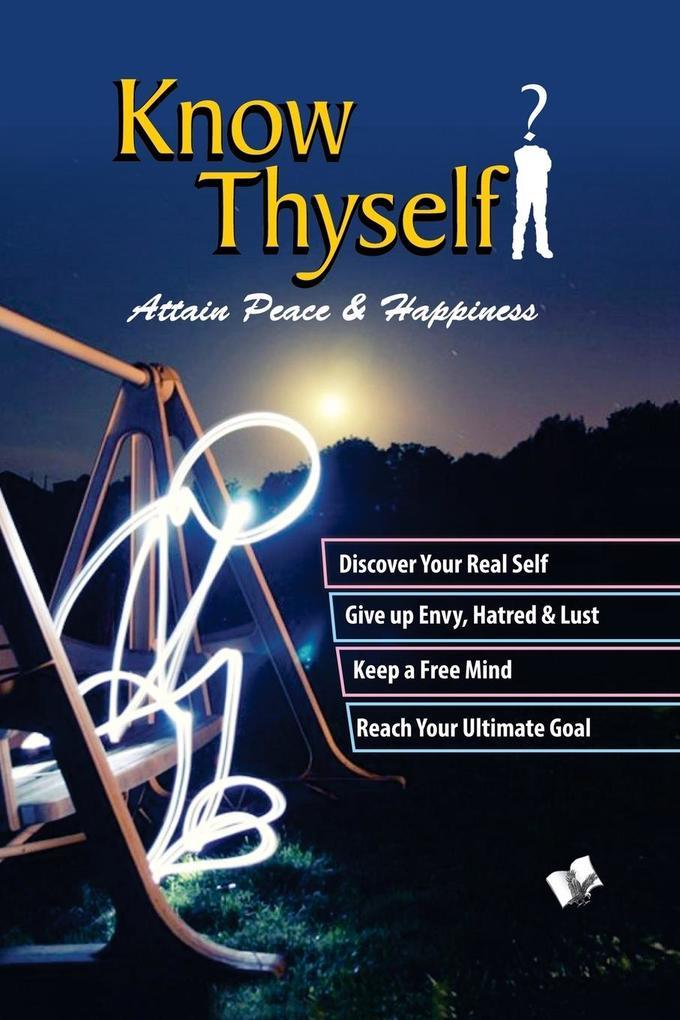 Know Thyself - Attain Peace & Happiness als Taschenbuch