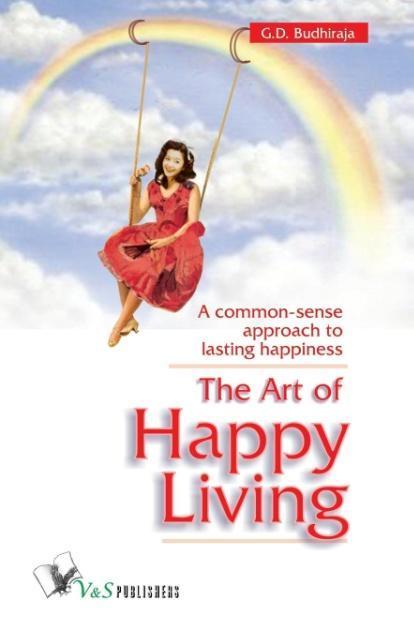 The Art of Happy Living als Taschenbuch