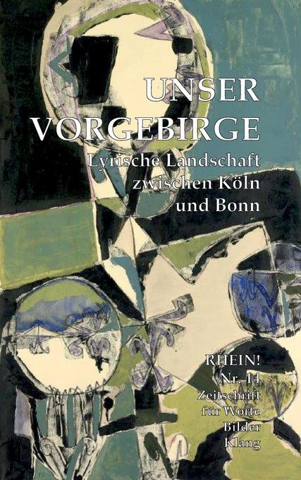 Unser Vorgebirge: Lyrische Landschaft zwischen Köln und Bonn als Buch (gebunden)