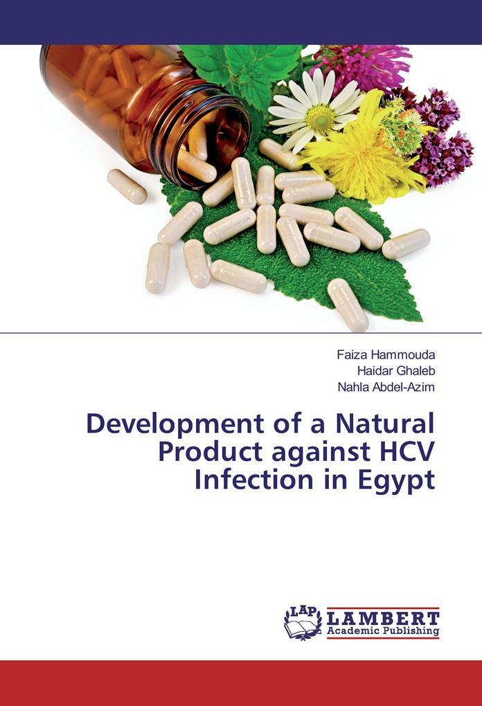 Development of a Natural Product against HCV Infection in Egypt als Buch (kartoniert)