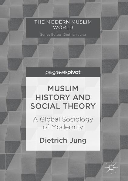Muslim History and Social Theory als Buch (gebunden)