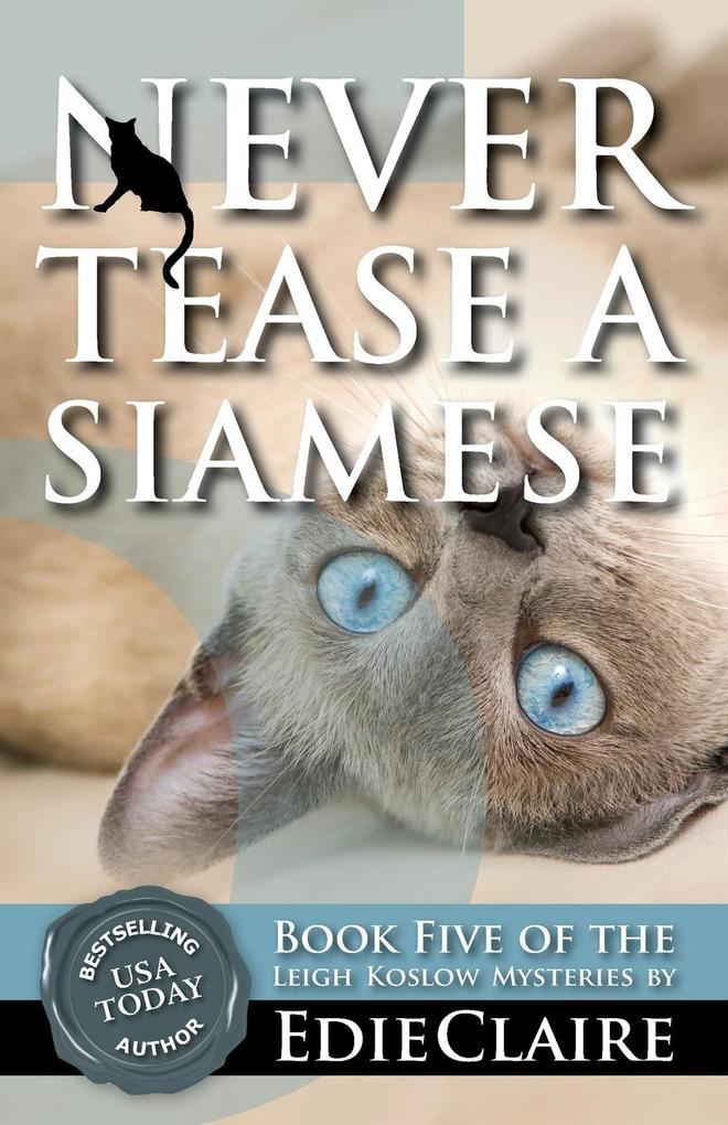 Never Tease a Siamese als Taschenbuch