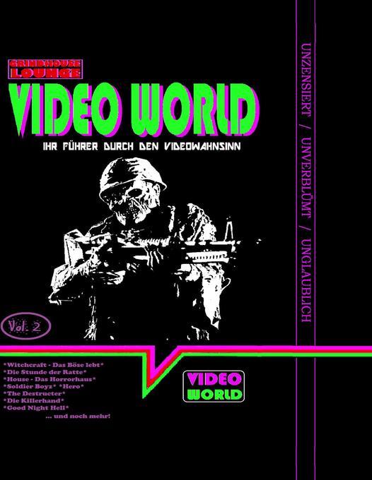 Grindhouse Lounge: Video World Vol. 2 - Ihr Filmführer durch den Video-Wahnsinn als Buch (kartoniert)