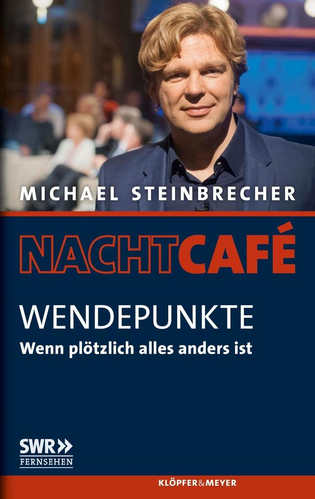 Nachtcafé - Wendepunkte als Buch (gebunden)