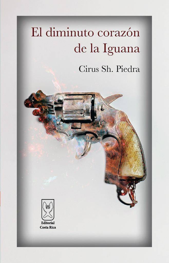 El diminuto corazón de la Iguana als eBook epub