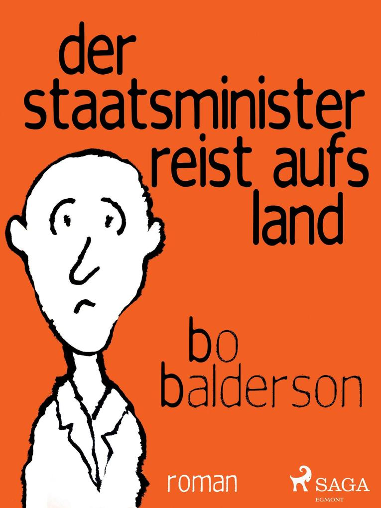 Der Staatsminister reist aufs Land als eBook epub