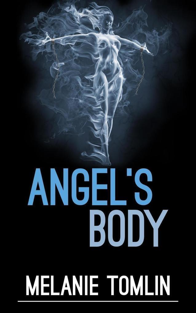 Angel's Body (Angel Series, #4) als eBook epub