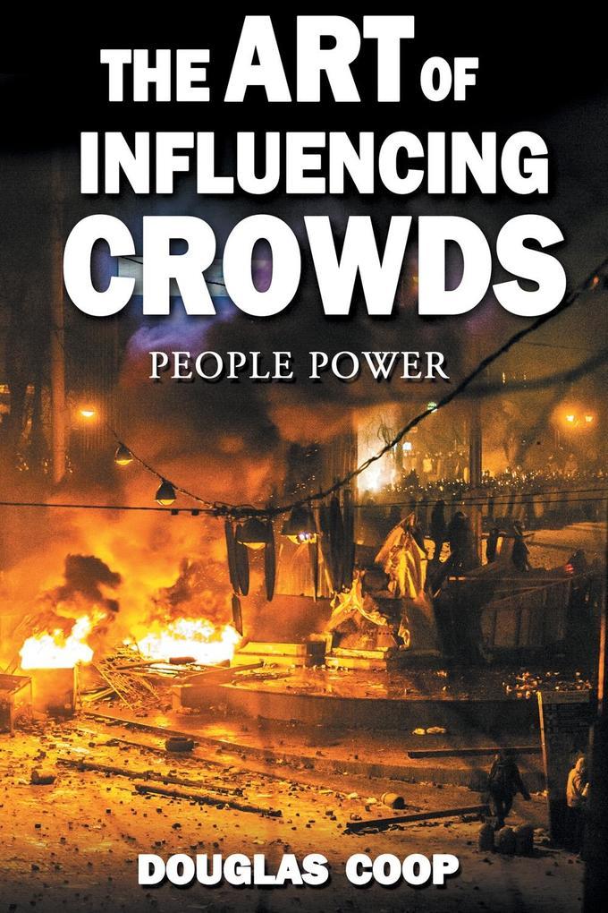Art of Influencing Crowds als eBook epub