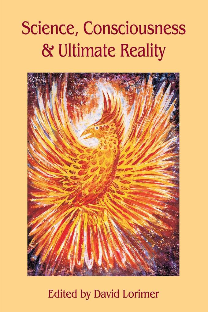 Science, Consciousness and Ultimate Reality als eBook epub