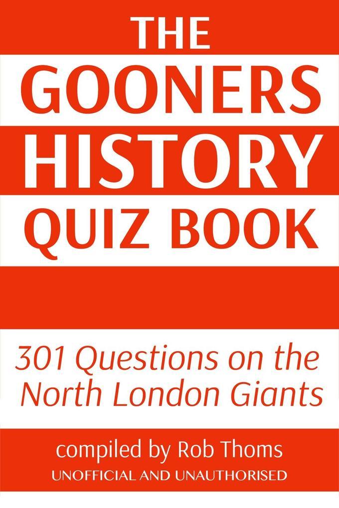 Gooners History Quiz Book als eBook epub
