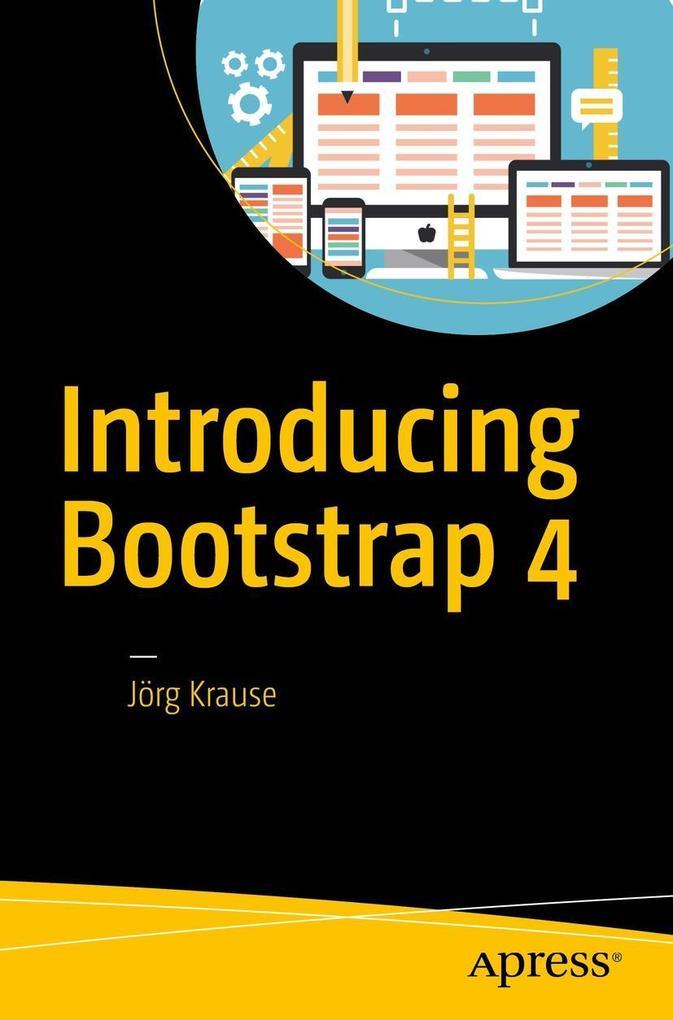Introducing Bootstrap 4 als eBook pdf