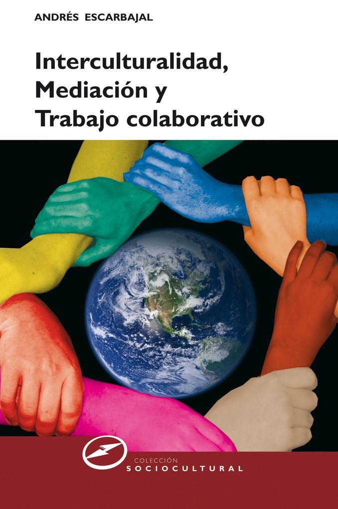 Interculturalidad, mediación y trabajo colaborativo als eBook epub