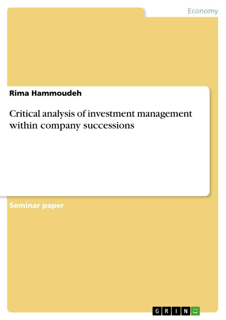 Critical analysis of investment management within company successions als eBook pdf