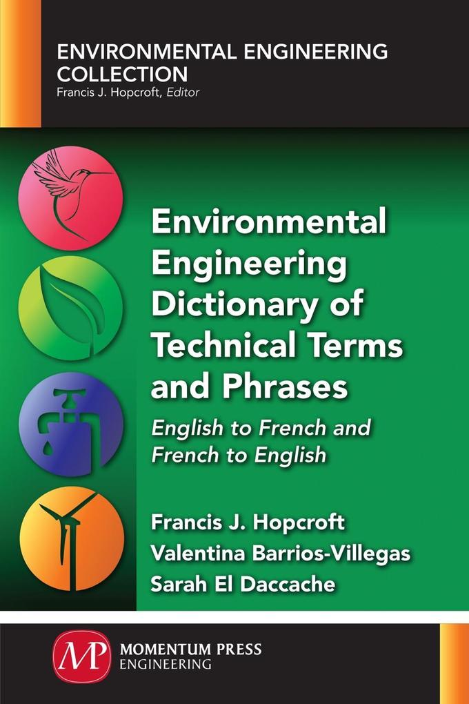 Environmental Engineering Dictionary of Technical Terms and Phrases als eBook epub