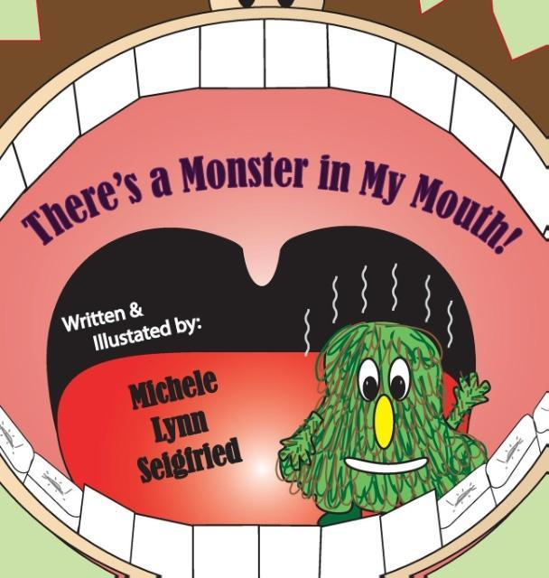 There's a Monster in My Mouth als Buch (gebunden)