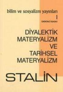 Diyalektik Materyalizm ve Tarihsel Materyalizm als Taschenbuch