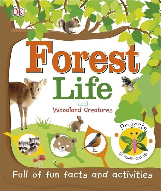 Forest Life and Woodland Creatures als Buch (gebunden)