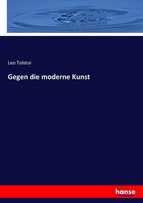 Gegen die moderne Kunst als Buch (kartoniert)