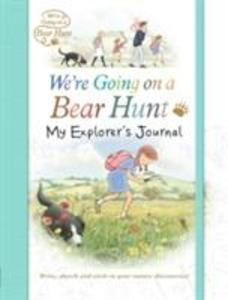 We're Going on a Bear Hunt: My Explorer's Journal als Taschenbuch