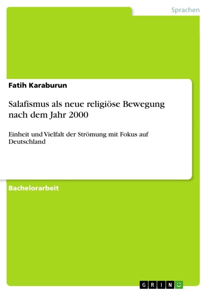 Salafismus als neue religiöse Bewegung nach dem Jahr 2000 als Buch (kartoniert)