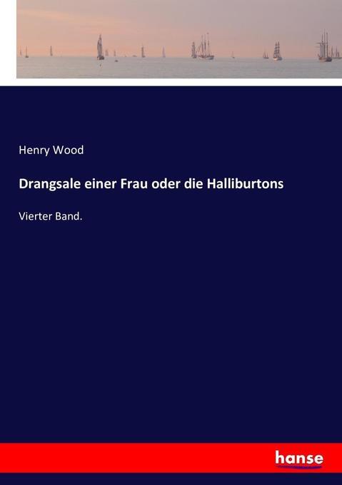Drangsale einer Frau oder die Halliburtons als Buch (kartoniert)