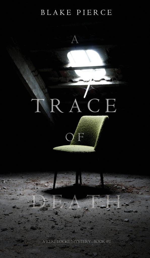 A Trace of Death (a Keri Locke Mystery--Book #1) als Buch (gebunden)