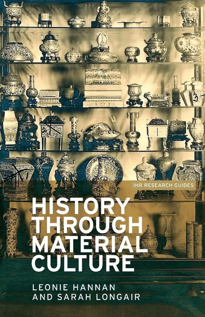 History through material culture als Taschenbuch