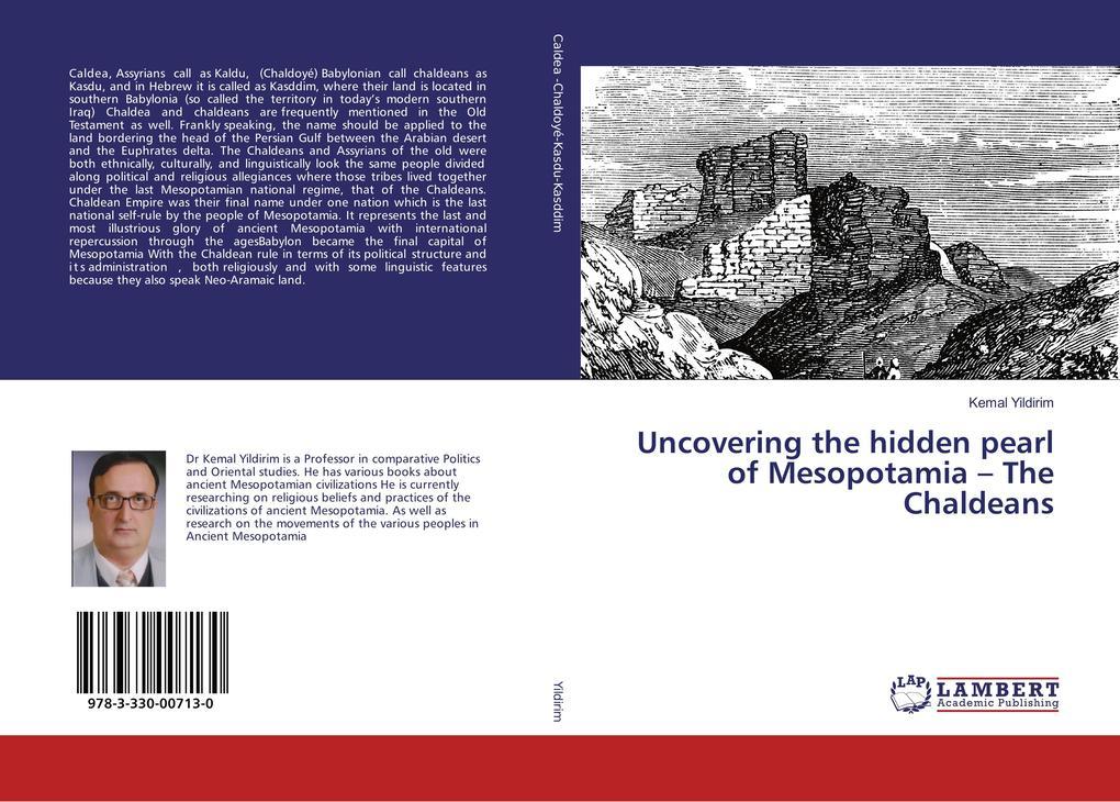 Uncovering the hidden pearl of Mesopotamia - The Chaldeans als Buch (kartoniert)