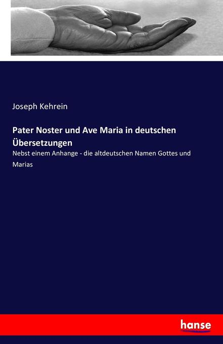 Pater Noster und Ave Maria in deutschen Übersetzungen als Buch (kartoniert)