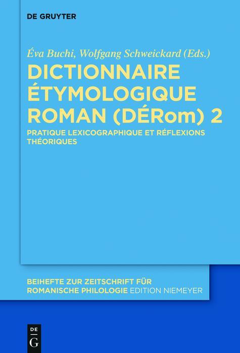 Dictionnaire Étymologique Roman (DÉRom) 2 als eBook pdf