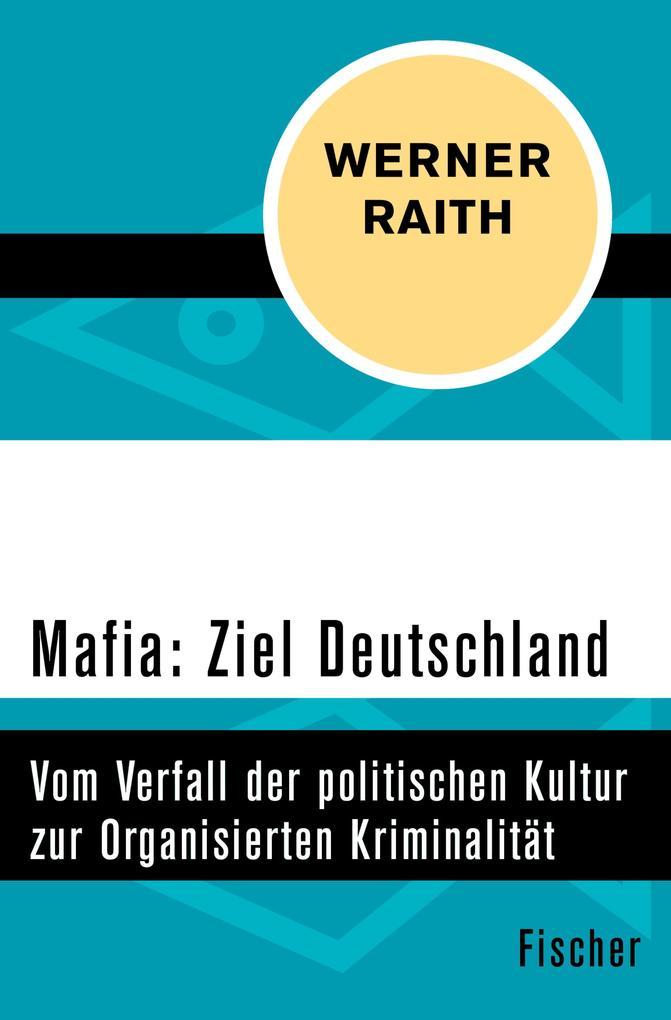 Mafia: Ziel Deutschland als eBook epub
