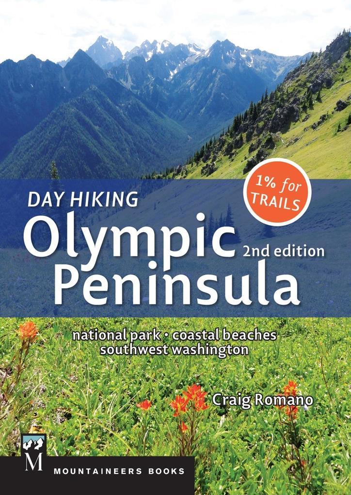 Day Hiking Olympic Peninsula, 2nd Edition als eBook epub