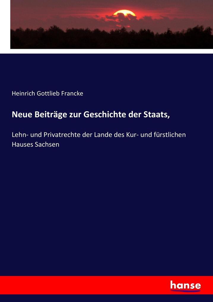 Neue Beiträge zur Geschichte der Staats, als Buch (kartoniert)