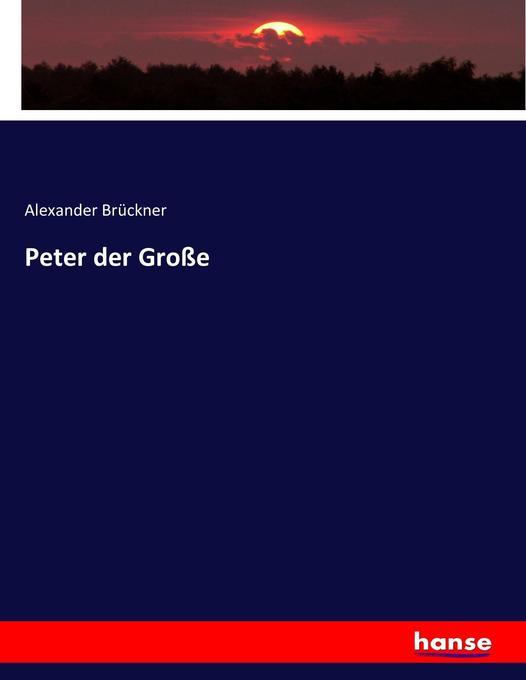 Peter der Große als Buch (kartoniert)
