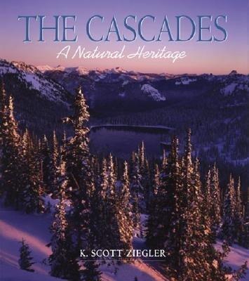 The Cascades: A Natural Heritage als Buch (gebunden)