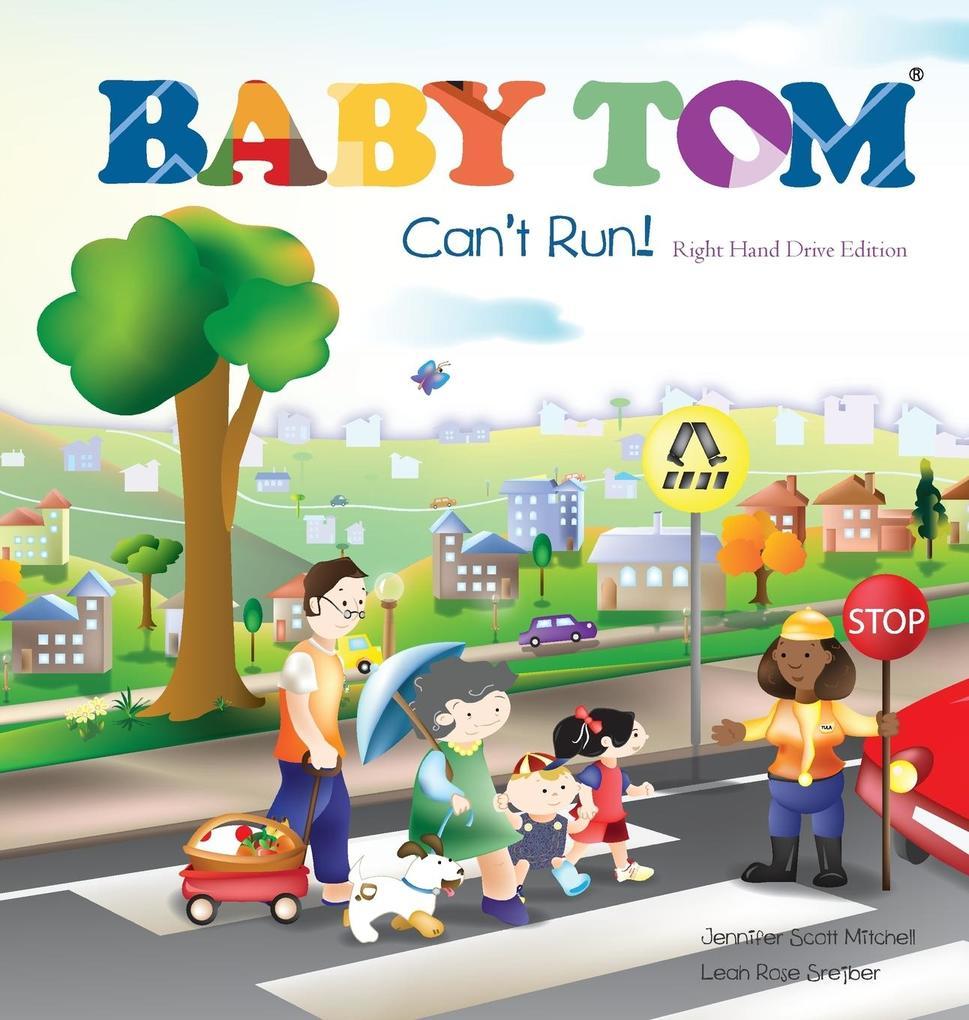 Baby Tom Cant Run Right Hand Drive Edition als Buch (gebunden)
