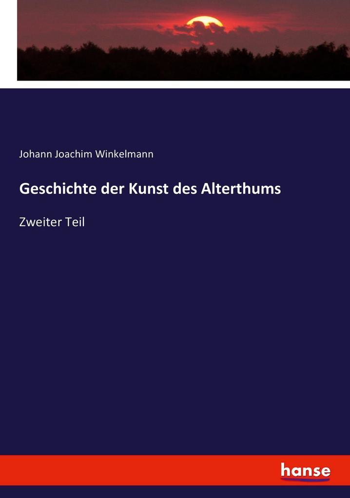 Geschichte der Kunst des Alterthums als Buch (kartoniert)