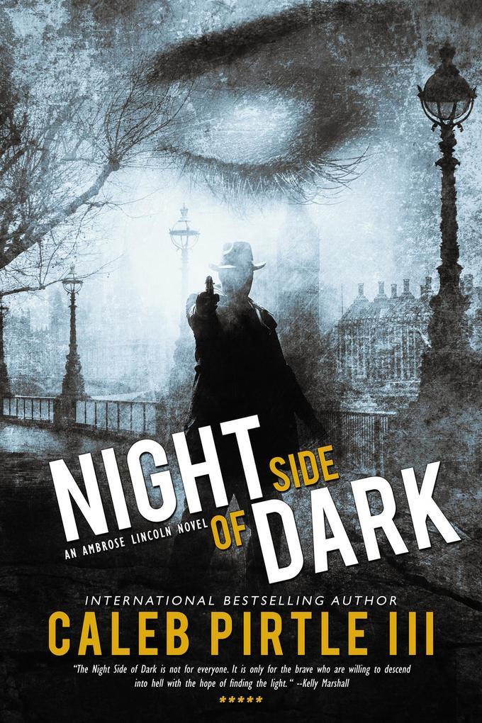 Night Side of Dark (Ambrose Lincoln Series, #3) als eBook epub