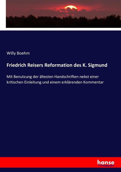 Friedrich Reisers Reformation des K. Sigmund als Buch (kartoniert)
