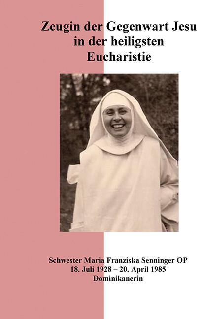 Zeugin der Gegenwart Jesu in der heiligsten Eucharistie als Buch (kartoniert)