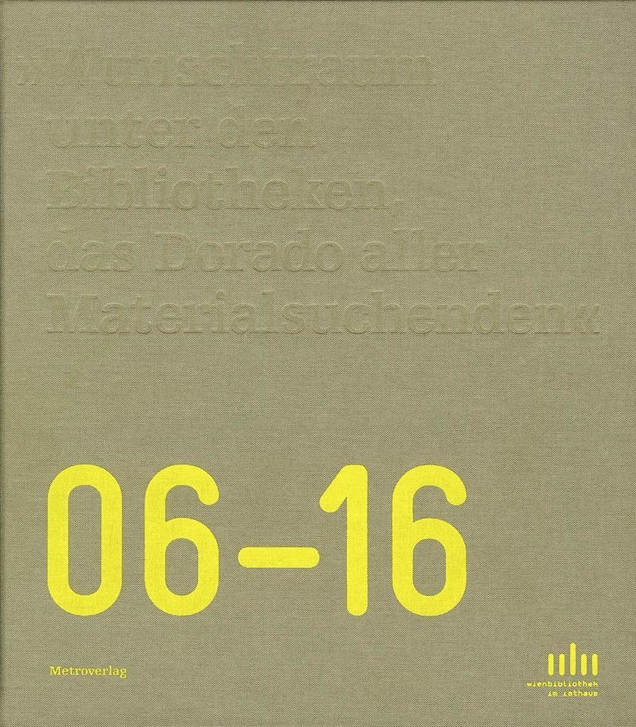 """""""Wunschtraum unter den Bibliotheken, das Dorado aller Materialsuchenden"""" als Buch (gebunden)"""