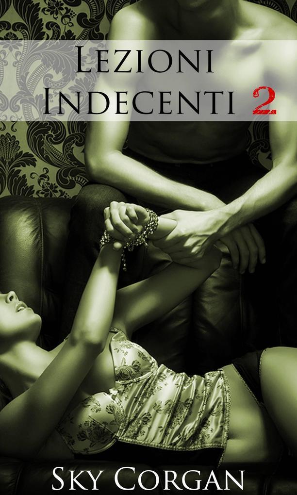 Lezioni Indecenti 2 als eBook epub