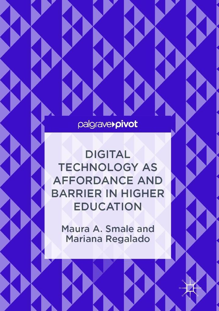 Digital Technology as Affordance and Barrier in Higher Education als eBook pdf
