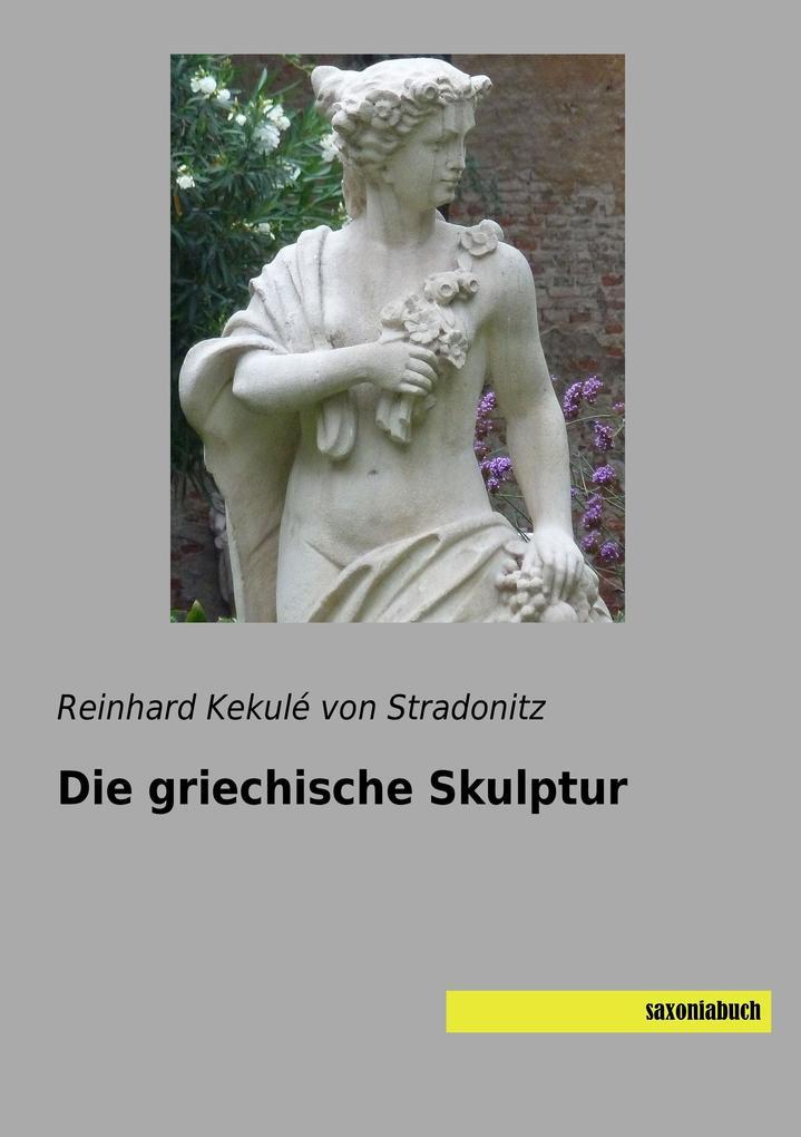 Die griechische Skulptur als Buch (kartoniert)