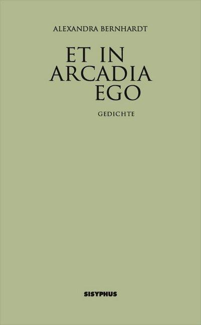 Et in Arcadia ego als Buch (kartoniert)