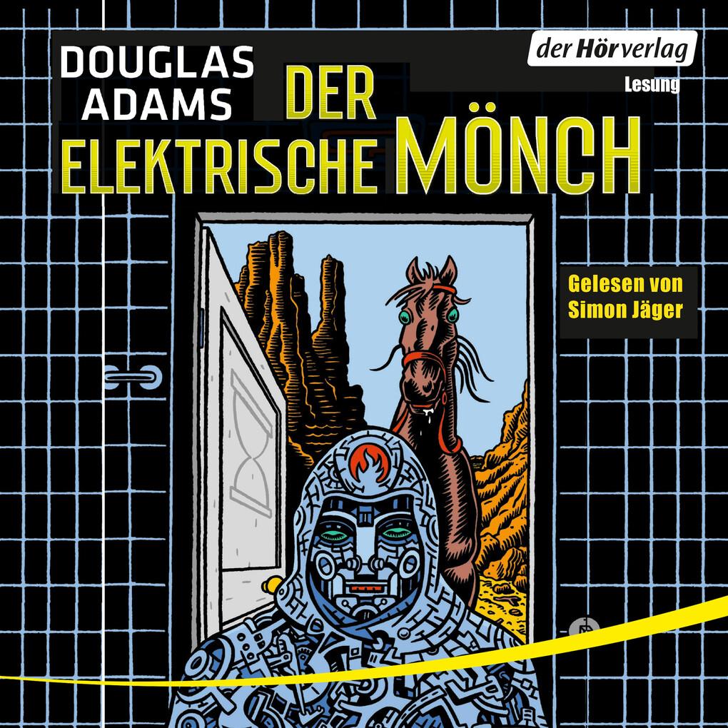 Der elektrische Mönch als Hörbuch Download