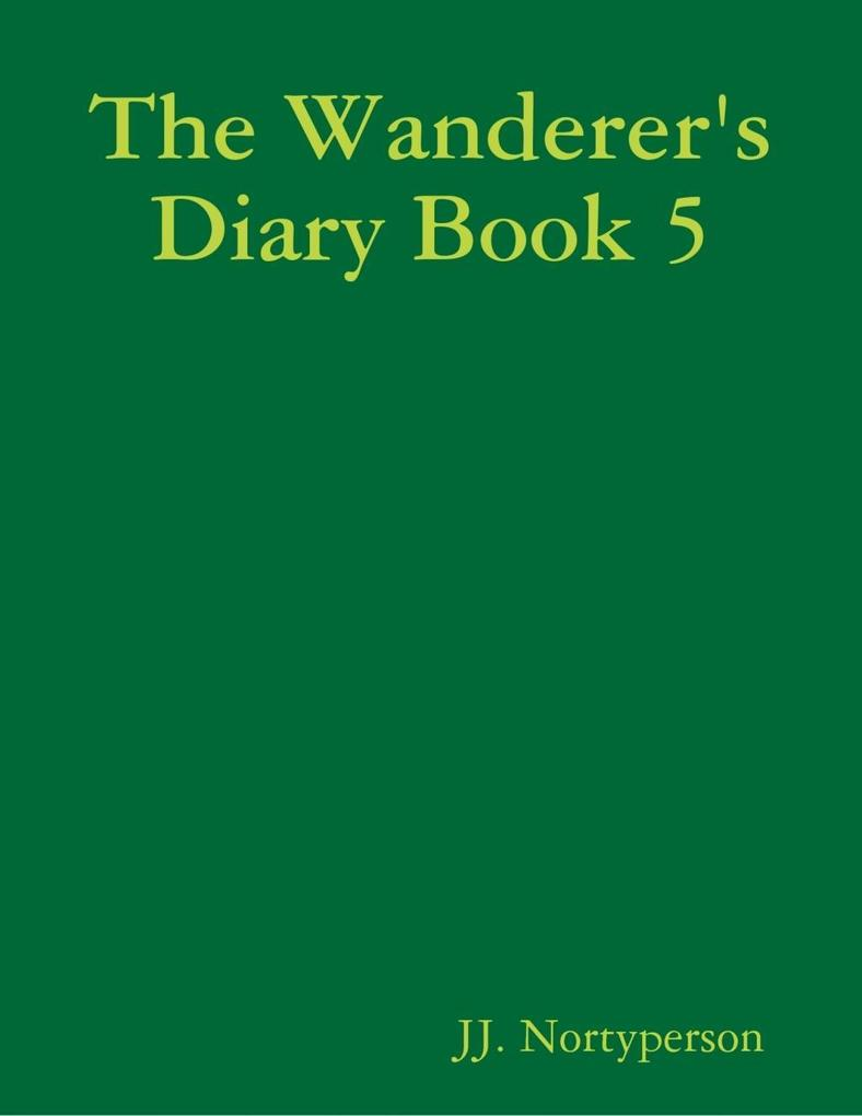 The Wanderer's Diary Book 5 als eBook epub