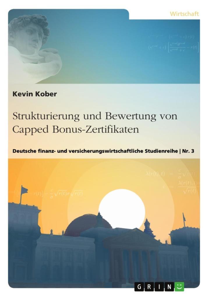 Strukturierung und Bewertung von Capped Bonus-Zertifikaten als eBook epub